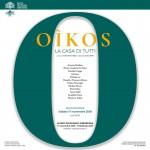 Oîkos. La casa di tutti